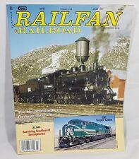 Railfan & Railroad Magazine Back Issue July 1997 Nevada Northern Railway Museum