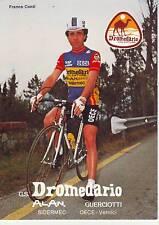 CYCLISME carte  cycliste FRANCO CONTI équipe DROMEDARIO 1984