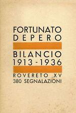 DEPERO, Fortunato - Bilancio 1913-1936. Rovereto 1937