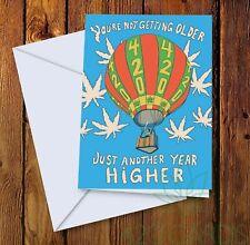 Just Another Year Higher Greeting Card Birthday Card Cannabis Marijuana 420