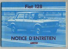 (36A) NOTICE D'ENTRETIEN FIAT 128 / 128 CONFORT / 128 CONFORT L