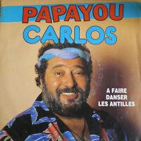 CARLOS 7'' Papayou - FR