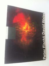 Peter Fischli David Weiss catalogue Centre Pompidou 1992 Art contemporain
