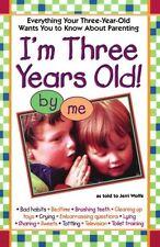 Im Three Years Old