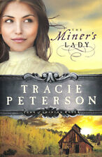 NEW! The Miner's Lady (Land of Shining Water #3) - Tracie Peterson