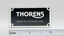 Thorens Made in Switzerland Turntable Name Plate Custom Made Aluminum