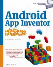 Android App Inventor for the Absolute Beginner by Prayaga, Lakshmi , Paperback