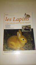 Les lapins. Le lapin nain et les autres races de compagnie - M. Avanzi