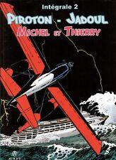 Michel et Thierry - L'intégrale - tome 2