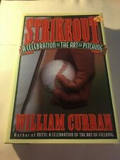 Strikeout : The Celebration of the Art of Pitching by William Curran (1995,.