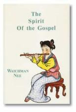The Spirit of the Gospel by Watchman Nee (1986, Paperback)