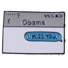 enamel lapel safety pin Badge Ln_ma Metal Barack Obama I miss you Hard