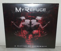 CD MY REFUGE - A MATTER OF SUPREMACY - NUOVO NEW