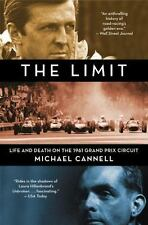 The Limit: Life and Death on the 1961 Grand Prix Circuit, Cannell, Michael, New