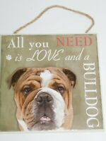 Dog Bulldog Plaque All You Need Is Love And A Bulldog