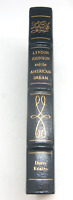 Lyndon Johnson American Dream Easton Press Library of Presidents Collector's Ed.