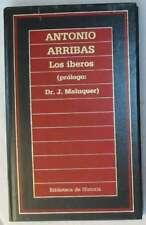 LOS IBEROS - ANTONIO ARRIBAS - ED. ORBIS 1986 - VER INDICE