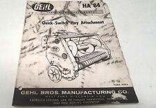 1962  GEHL QUICK SWITCH HAY ATTACHMENT  Service & Parts Manual