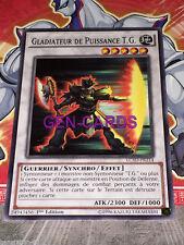 Carte Yu Gi Oh GLADIATEUR DE PUISSANCE T.G. LC5D-FR214