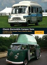Classic Dormobile Camper Vans: A Guide to the Camper Vans of Martin Walter and D