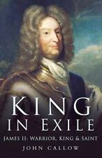 James II: King in Exile by John Callow (English) Paperback Book