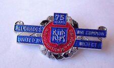 NATIONAL UNION RAILWAYMEN 75 YEAR ANN. ENAMEL LAPEL  BADGE