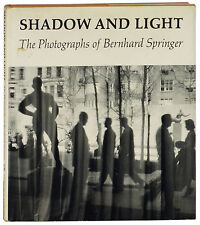 Bernhard Springer photos Shadow and Light 1976 first edition hardcover