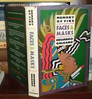 Galeano, Eduardo H.  MEMORY OF FIRE Faces & Masks 1st Edition 1st Printing