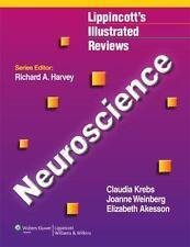 Lippincott Illustrated Reviews: Neuroscience by Elizabeth J. Akesson, Claudia...