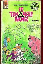 BARA - MAX L'EXPLORATEUR : LE TRIANGLE NOIR  (RARE EO) GAG DE POCHE