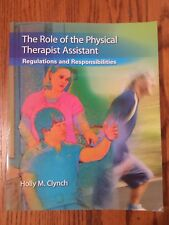 The Role of the Physical Therapist Assistant : Regulations and Responsibilities
