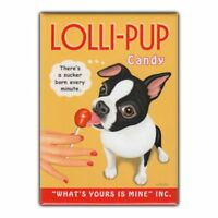 Retro Pets Refrigerator Magnet - Lolli-Pup Candy, Boston Terrier - Advertising