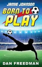 Jamie Johnson: Born to Play by Freedman, Dan | Paperback Book | 9781911079255 |