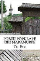 Poezii Populare Maramures Romanian Folk Poetry Balads Doine Chiuituri