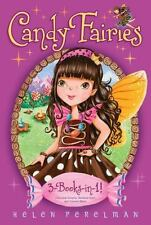 Candy Fairies 3-Books-In-1! : Chocolate Dreams; Rainbow Swirl; Caramel Moon