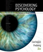 Discovering Psychology : The Science of Mind by Laura Freberg and John Cacioppo