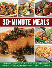 30-Minute Meals: 200 fabulous recipes that can be made in half an hour or less,