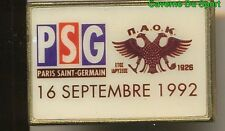PIN'S BADGE MATCH PSG - PAOK SALONIKI GREECE COUPE DE L'UEFA 16-09-1992