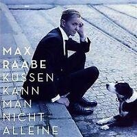 Küssen Kann Man Nicht Alleine von Raabe,Max | CD | Zustand gut