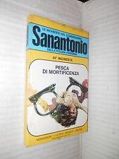 PESCA DI MORTIFICENZA Le inchieste del commissario Sanantonio 41 Mondadori 1973