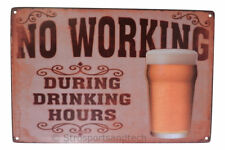 No Working Drinking Hours Tin Sign Bar Garage Dorm Decor Retro Metal Art Poster