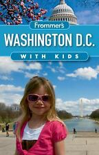 Frommer's Washington D.C. with Kids (Frommer's With Kids), Rubin, Beth, Acceptab