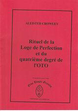 Aleister Crowley - Rituel de la loge de perfection et du 4ème degré de l'OTO