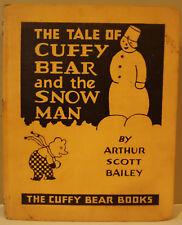 Bailey THE TALE OF CUFFFY THE BEAR AND THE SNOW MAN - 1929 HC - Nice!