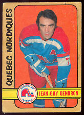 1972 73 OPC O PEE CHEE WHA #302 JEAN GUY GENDRON VG QUEBEC NORDIQUES HOCKEY