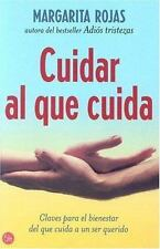 Cuidar Al Que Cuida/ Care for Yourself While You Care for Others-ExLibrary