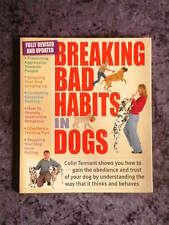 Colin Tennant - Breaking Bad Habits in Dogs revised & updated barking pulling +