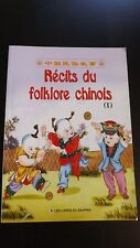 RECITS DU FOLKLORE CHINOIS Editions du Dauphin 2005