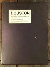Houston The Once And Future City Texas 1st Ed Limited Print 1971 George Fuermann