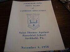 SAINT THOMAS AQUINAS CHURCH ARCHBALD PA -  50 YEARS CATHOLIC EDUCATION - PROGRAM
